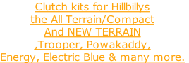 Clutch kits for Hillbillys